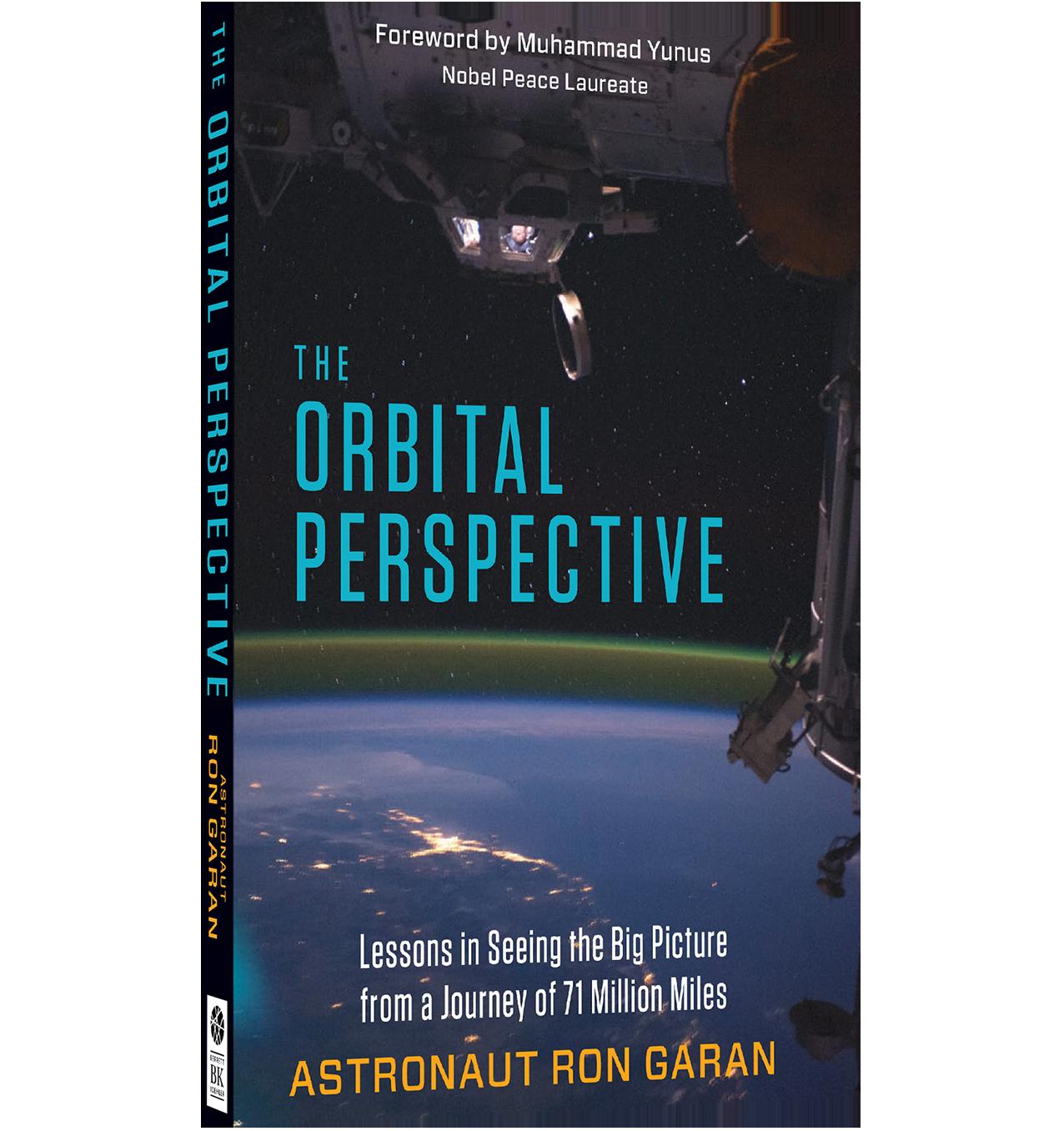 The Orbital Perspective | Astronaut Ron Garan